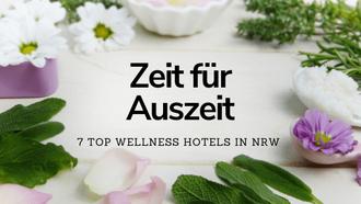 Wellness Wochenende NRW