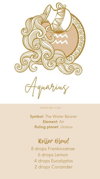 Essential Oils and Zodiac Signs / Astrology / Sternzeichen / Ätherische Öle  - Aquarius - Wassermann
