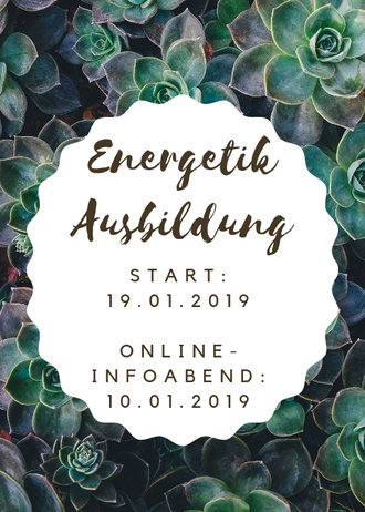 Energetik-Jahres-Ausbildung_Start am Samstag, 19.01.2019_Kostenloser Online-Infoabend am 10.01.2019
