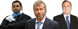 Al Mubarak (Man.City) Abramovich (Chelsea) Perez (Real Madrid)