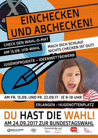 Das Werbeplakatl fordert Jugendliche dazu auf, sich am 15.09. oder am 22.09. 2017 an der U18-Wahl zur Bundestagswahl teilzunehmen.
