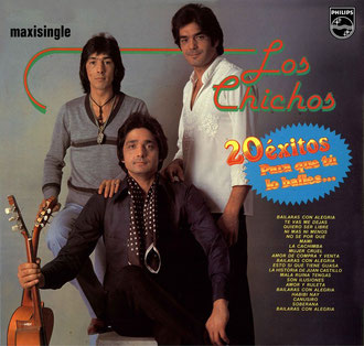 "Maxisingle de Los Chichos extraido del Long Play  "" Para que tu lo bailes """