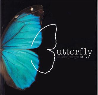 Butterfly 『蝶』