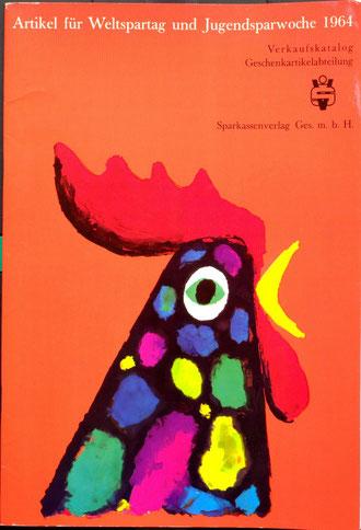 Katalog der Sparkasse mit dem Anbot an Weltspartagsgeschenken. Cover von Heinz Traimer 1964.