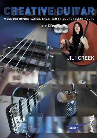 Creative Guitar - Lehrbuch mit 2 CDs von Jil Y. Creek