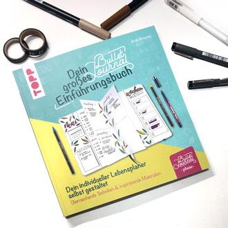 Bullet Journal - dein großes Einführungsbuch
