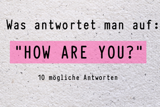 was-antwortet-man-auf-how-are-you