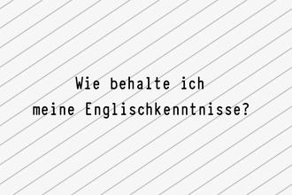 Englischkenntnisse-behalten-tipps