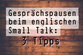 Gesprächspausen-beim-englischen-small-talk-drei-tipps