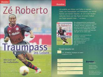 Ze Roberto, 2003, 'Traumpass ins Leben', Brendow-Verlag, A5