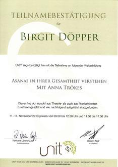"""""""Asanas in ihrer Gesamtheit verstehen"""", vom 11.11. bis 14.11.2013, mit Anna Trökes, im Unit Yoga Hamburg-Eppendorf"""