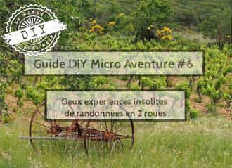 Guide-Micro aventure-IDF-randonnée deux roues insolites