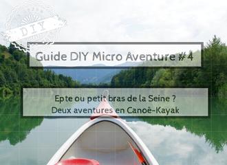 Guide-Micro aventure-IDF-randonnée en kayak