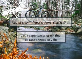 Guide-Micro aventure-IDF-randonnée en vélo
