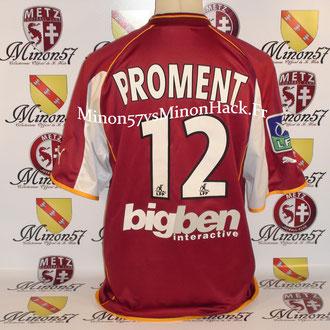 maillot porté PROMENT Saison 2002/2003 FC METZ
