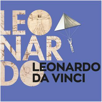 Leonardo da Vinci. Erfinder und Wissenschaftler