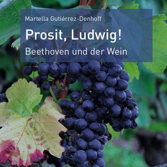 Prosit, Ludwig! Beethoven und der Wein