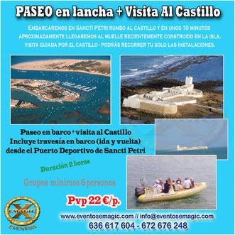 paseos en barco y visitas al castillo de Sancti Petri