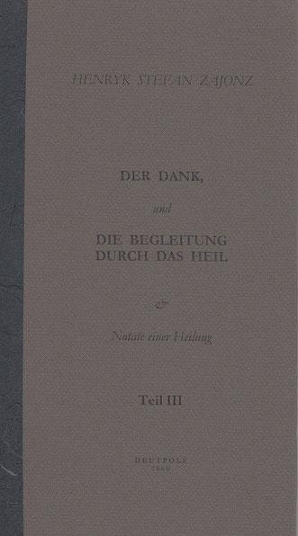 Stefan Zajonz, Notate III, Gedichte, gedruckt auf Zeta-Zander-Papier, Canson / Deutpols, 30.09.2000, Bonn-Bad Godesberg