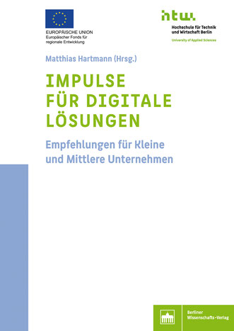 Impulse für Digitale Lösungen. Empfehlungen für Kleine und Mittlere Unternehmen