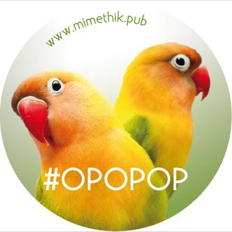#OPOPOP ! miméthik