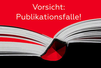 offenes buch, bezeichnet: vorsicht: publikationsfalle
