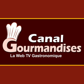 Canal Gourmandises - La Web-TV Gastronomique !..