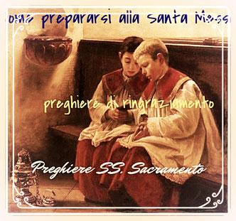 Clicca l'immagine per come ci si prepara alla Santa Messa