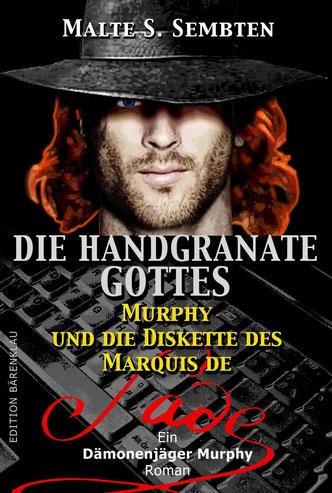 Malte S.Sembtens einzige Murphy-Serienroman nach dem eBook jetzt auch als Paperback ab Mai 2014 erhältlich.  ISBN: 978-3-7309-7527-5