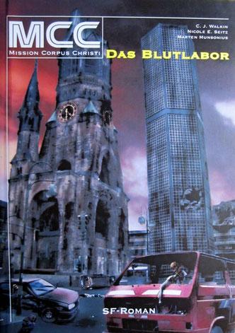 """Ein nur noch antiquarisch zu erhaltender Roman ist """"Das Blutlabor"""" - ein SF Roman, der als eBook innerhalb des Verlages CassiopeiaPress fortgesetzt wurde."""