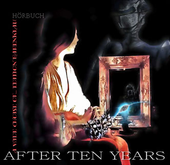"""""""After Ten Years"""" - Neue Erzählungen und das Beste aus 10 Jahren! - DoppelCD erscheint 2014"""