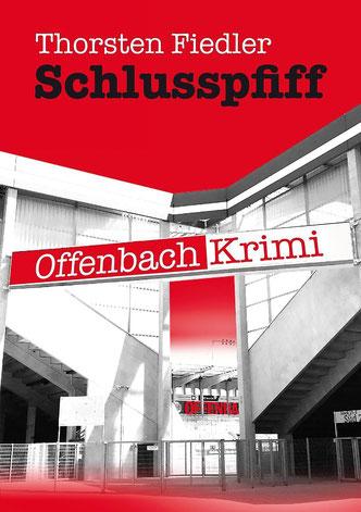Buchcover SCHLUSSPFIFF von Thorsten Fiedler