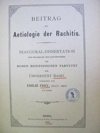 """""""Beitrag zur Aetiologie der Rachitis"""", Dissertation Dr. med. Emilie Louise Frey"""
