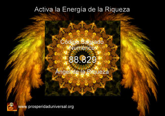ACTIVA LA ENERGÍA DE LA RIQUEZA- DINERO -ABUNDANCIA EN OPULENCIA- CÓDIGO SAGRADO-NUMERICO- 88829- ÁNGEL -DE-LA-RIQUEZA-AFIRMACIONES-PARATRAER-RIQUEZA-PROSPERIDAD-UNIVERSAL