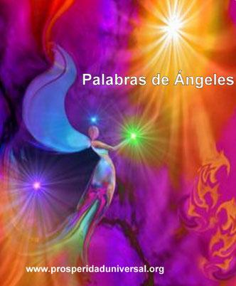 PALABRAS DE ÁNGELES  PARA TI, ESCUCHA ESTO Y ALCANZA TODOS TUS DESEOS, AFIRMACIONES DE ÁNGELES - PROSPERIDAD UNIVERSAL