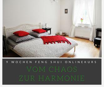 Vom Chaos zur Harmonie - der 9 Wochen Feng Shui Onlinekurs mit Eva Hochstrasser