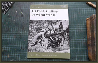 Osprey New Vanguard, US Field Artillery of World War II by Steven J. Zaloga