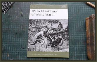 Osprey New Vanguard, US Field Artillery of World War II by Steven J. Zaloga