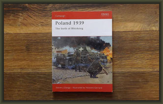 Osprey Campaign Poland 1939 The Birth of Blitzkrieg by Steven Zaloga