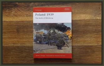 Osprey Campaign Poland 1939 The Birth of Blitzkrieg by Steven Zaloga