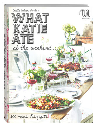What Katie ate at the weekend von Katie Quinn Davies