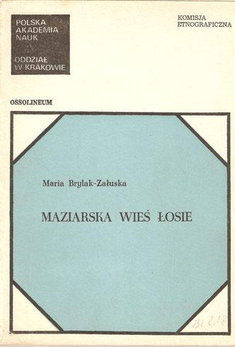Maziarska wieś Łosie