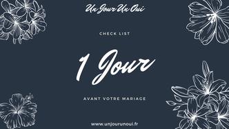 """1 Jour - Check List """"Organiser son mariage avec Un Jour Un Oui"""""""