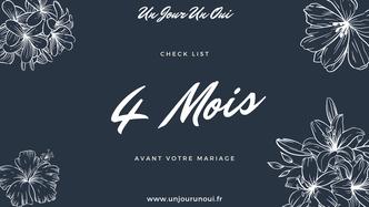"4 Mois - Check List ""Organiser son mariage avec Un Jour Un Oui"""