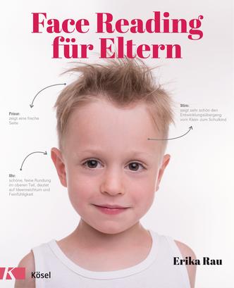 Face Reading für Eltern. Kösel Verlag