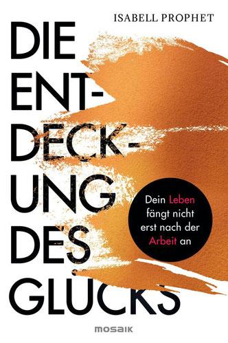 """Cover des Buches """"Die Entdeckung des Glücks"""""""