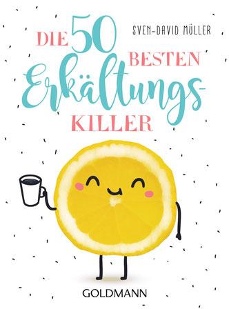 Cover von: Sven-David Müller: Die 50 besten Erkältungskiller. Goldmann 2018.
