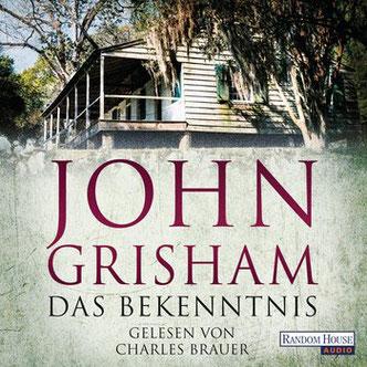 Cover von John Grisham: Das Bekenntnis. Die Hörbuch-Ausgabe erschien bei Random House audio 2019