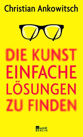 Cover des Buches Die Kunst einfache Lösungen zu finden.