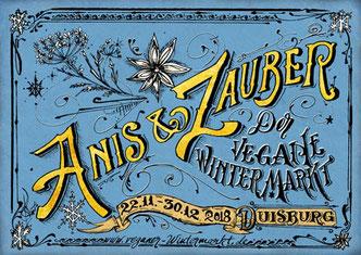 Flyer des ersten veganen Weihnachtsmarkts in Duisburg namens Anis und Zauber